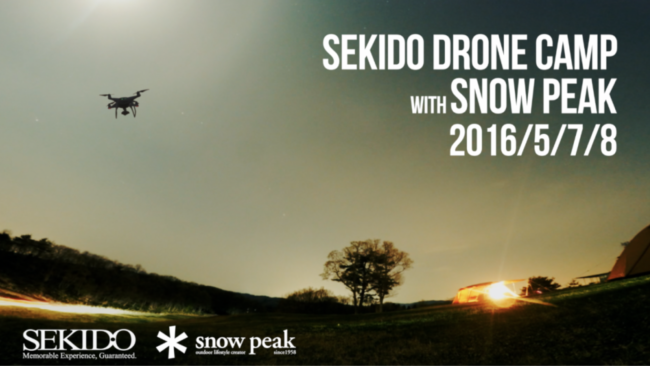 SEKIDO DRONE CAMP With SNOWPEAK