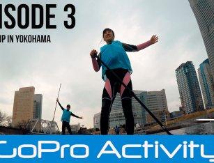 GoPro事業部第三弾! 横浜でSUPが体験できるツアーに行ってきました。(アクティビティジャパンPR)